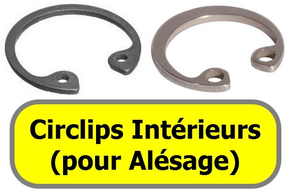 CIRCLIPS INTERIEURS (pour<br>alésage)